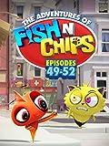 Fish N Chips (Episodes 49-52)