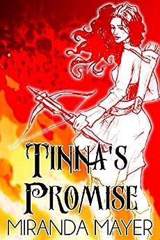 Tinna's Promise (Trilogy of Tinna Book 1) by [Miranda Mayer]