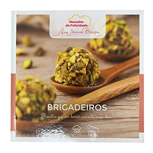 Ana Maria Braga - Brigadeiros