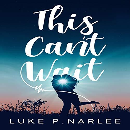 This Can't Wait                   De :                                                                                                                                 Luke P. Narlee                               Lu par :                                                                                                                                 Nan McNamara                      Durée : 7 h et 15 min     Pas de notations     Global 0,0
