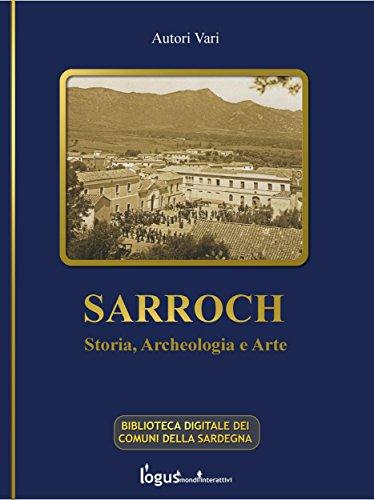 Sarroch - Storia, archeologia e arte (Biblioteca Digitale dei Comuni della Sardegna Vol. 6)
