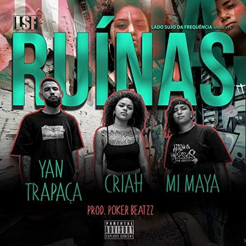 Lado Sujo da Frequência feat. CRIAH, Yan Trapaça & Mi Maya