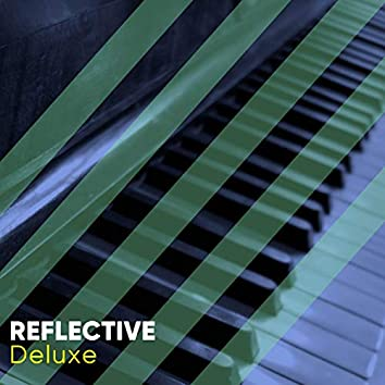 Reflective Deluxe Therapy Music