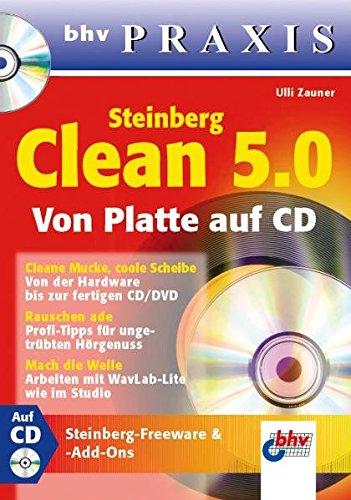 Steinberg Clean 5.0, Von Platte auf CD, m. CD-ROM. bhv Praxis