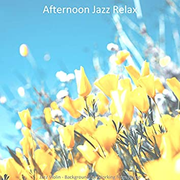 Jazz Violin - Background for Working from Home