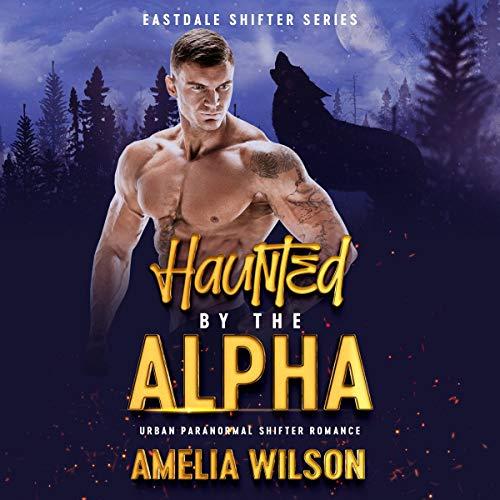 Diseño de la portada del título Haunted by the Alpha