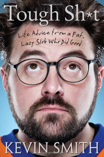 Image of Tough Sh*t: Life Advice from a Fat, Lazy Slob Who Did Good