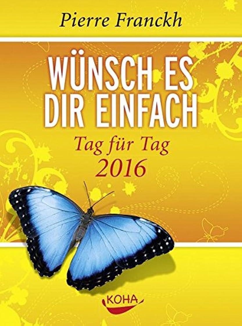 免除するより良い寓話Wuensch es Dir einfach 2016 - Abreisskalender