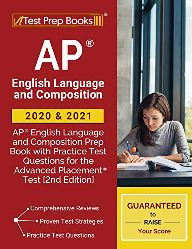 AP English Language and Composition 2020 and 2021: AP English Language and Composition Prep Book wit
