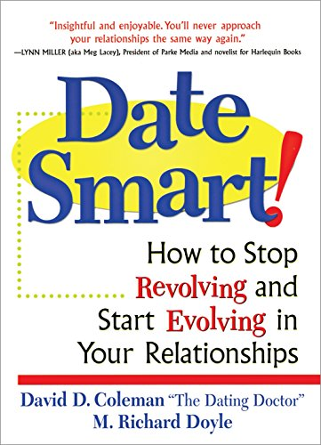 revolving credit cards Date Smart!: How to Stop Revolving and Start Evolving in Your Relationships