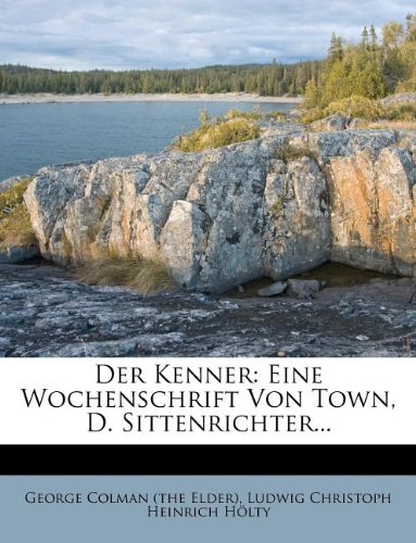 George Colman (the Elder): Kenner: Eine Wochenschrift Von To