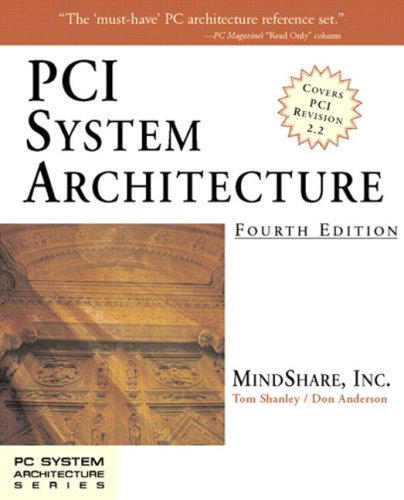 PCI System Architecture (PC SYSTEM ARCHITECTURE)