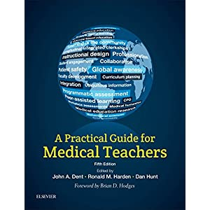 A Practical Guide for Medical Teachers Kindle Edition