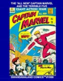 The 'All New' Captain Marvel and The Terrible Five: Gwandanaland Comics #1066 --- The Alien Android Superhero Battles to Protect Plant Earth! The Complete Series