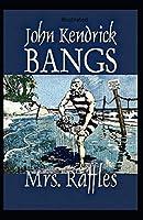 Mrs. Raffles Illustrated
