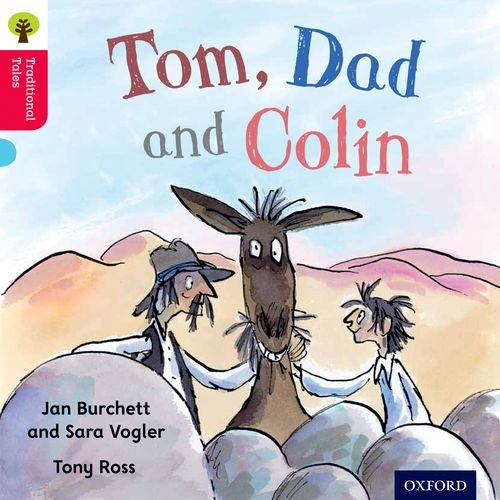 Oxford Reading Tree Traditional Tales: Level 4: Tom, Dad and Colin (Traditional Tales. Stage 4)の詳細を見る
