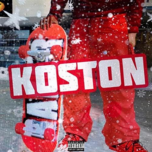 Koston [Explicit]