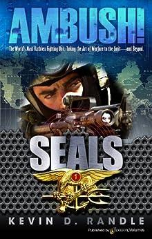 AMBUSH! (SEALS Book 1) by [Kevin D. Randle]