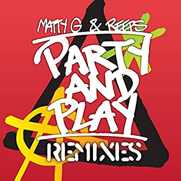Party And Play (Remixes)