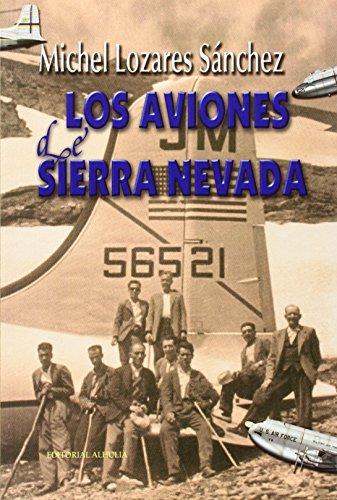 AVIONES DE SIERRA NEVADA,LOS