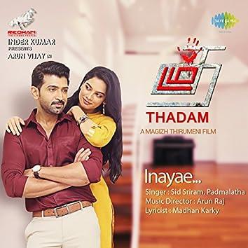 "Inayae (From ""Thadam"") - Single"