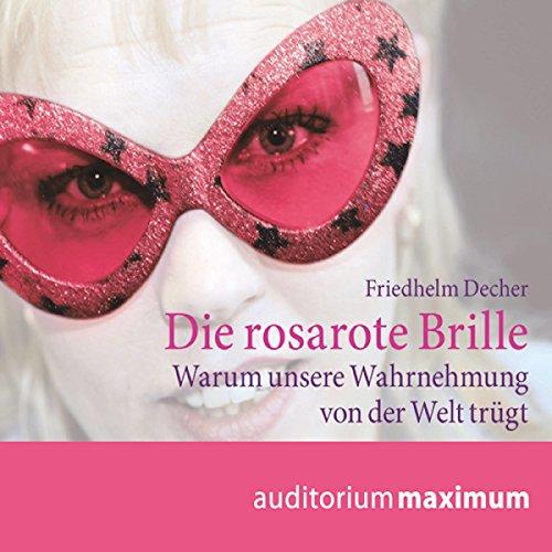 Die rosarote Brille audiobook cover art