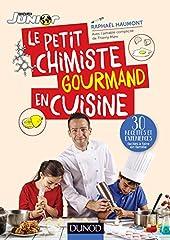 Le petit chimiste gourmand en cuisine - 30 recettes et expériences à faire en famille - 30 recettes et expériences à faire en famille de Raphaël Haumont