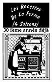 LES RECETTES DE LA FERME (4 SAISONS) tome 1: comme les recettes de grand-mère