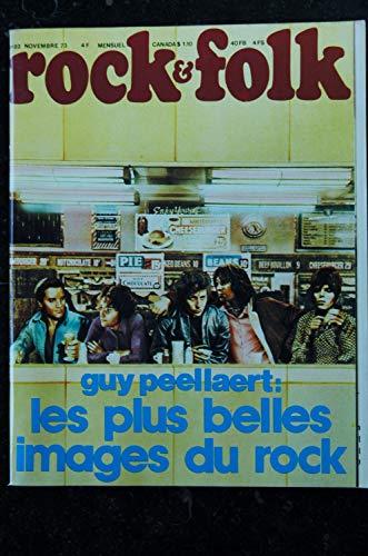 ROCK & FOLK 082 NOVEMBRE 1973 COVER GUY PEELLAERT LITTLE RICHARD LOU REED LARRY CORYELLLES PLUS BELES IMAGES DU ROCK