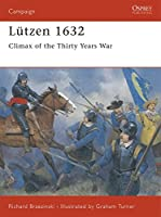 Luetzen 1632: Climax of the Thirty Years War (Campaign)