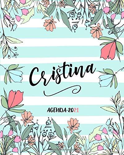 Cristina Agenda 2021: Planner settimanale, Diario Personalizzato 2021 con spazi GRATITUDINE e frasi motivazionali.
