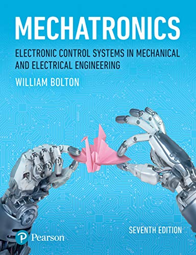 Mechatronics: Electronic Control Systems in Mechanical and Electrical Engineering (English Edition)