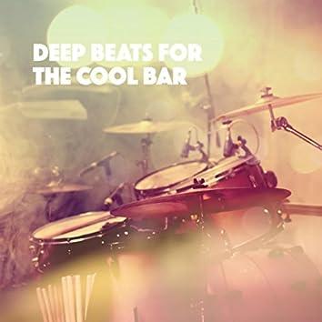 Deep Beats for the Cool Bar