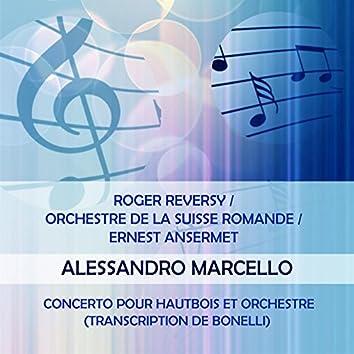Roger Reversy / Orchestre De La Suisse Romande / Ernest Ansermet Play: Alessandro Marcello: Concerto Pour Hautbois Et Orchestre (Transcription De Bonelli) [Live]