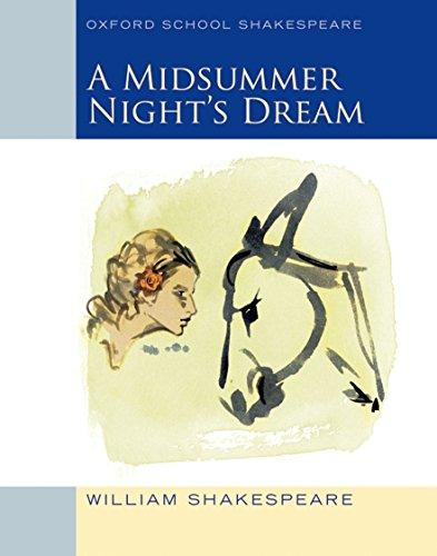 Midsummer Night's Dream: Oxford School Shakespeare...