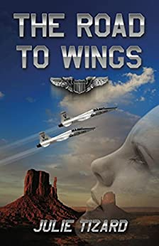 The Road to Wings by [Julie Tizard]