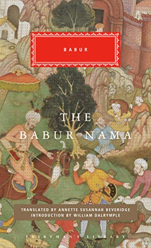 The Babur Nama (Everyman's Library (Cloth))