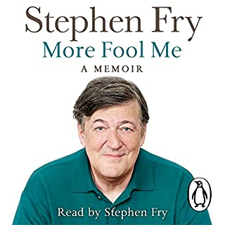 More Fool Me                   By:                                                                                                                                 Stephen Fry                               Narrated by:                                                                                                                                 Stephen Fry                      Length: 9 hrs and 50 mins     1,910 ratings     Overall 4.1