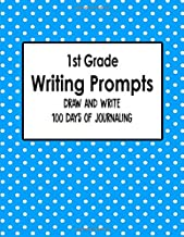 1st Grade Writing Prompts, Draw and Write, 100 Days of Journaling: Topics to Write About, Blue and White Polka Dot Classroom Theme