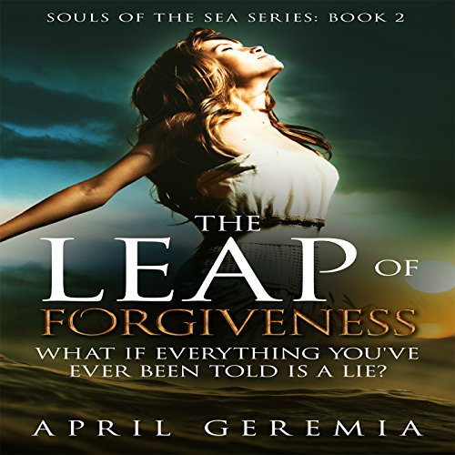 The Leap of Forgiveness audiobook cover art
