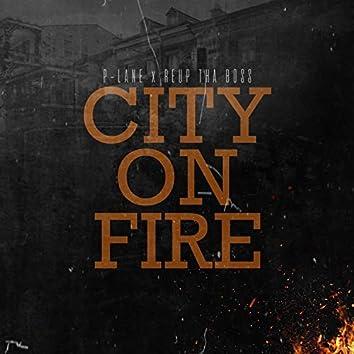 City on Fire (feat. Reup Tha Boss)