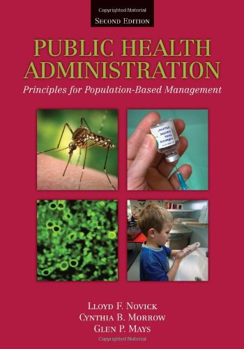 Public Health Administration: Principles For Population-Based Management