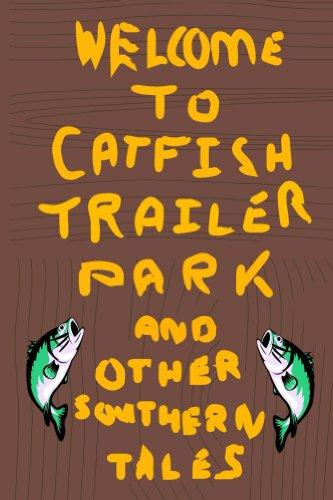 Book: Catfish Trailer Park by Roger Harrison
