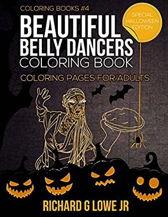 Beautiful Belly Dancers Coloring Book: Coloring Pages for Adults: Volume 4