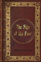 Arthur Conan Doyle: The Sign of the Four
