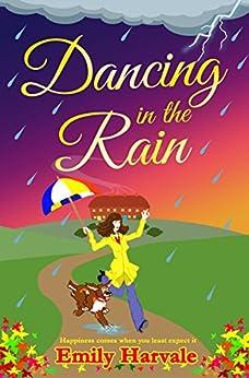 Dancing in the Rain: Hideaway Down by [Emily Harvale]