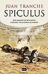 Spiculus: Dos amigos enfrentados a muerte en la Roma de Nerón par Tranche