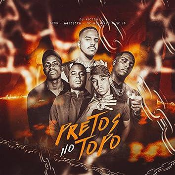 Pretos No Topo (feat. Mc Kelvinho & Mc IG)