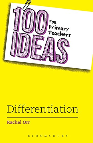 100 Ideas for Primary Teachers: Differentiation (100 Ideas for Teachers)
