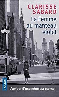 La femme au manteau violet par Clarisse Sabard